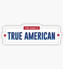 True 'merican Sticker