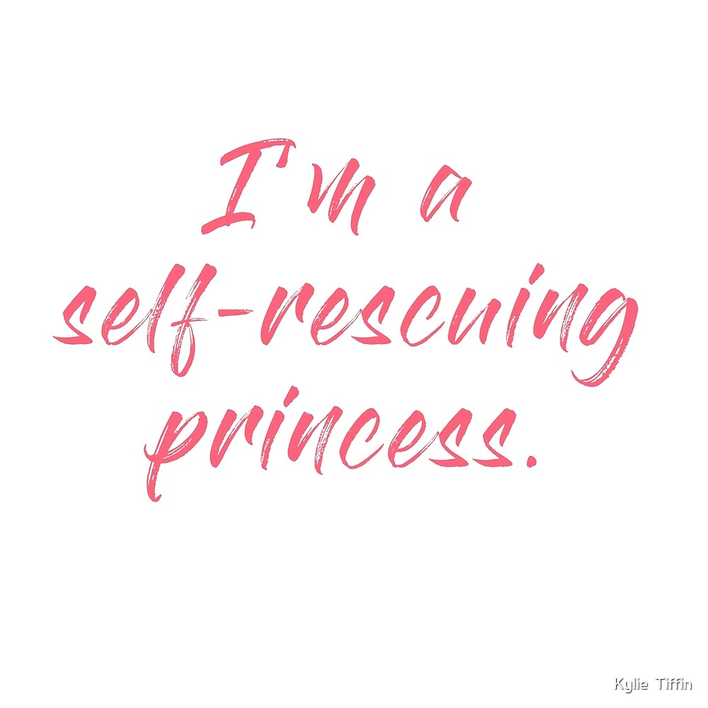 Self-Rescuing Princess by Kylie  Tiffin