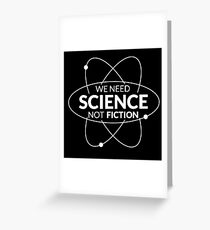 Science Not Fiction Greeting Card