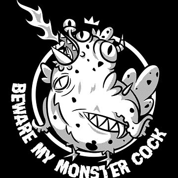 Beware my Monster Cock by elCheshire