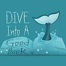 Dive into a Good Book by thekohakudragon