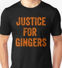 Justice For Gingers Pride Funny Ginger T-Shirt Irish Gift Unisex T-Shirt