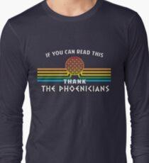 Thank the Phoenicians - Disney's Spaceship Earth - EPCOT Long Sleeve T-Shirt