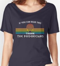 Thank the Phoenicians - Disney's Spaceship Earth - EPCOT Women's Relaxed Fit T-Shirt