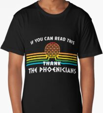 Thank the Phoenicians - Disney's Spaceship Earth - EPCOT Long T-Shirt