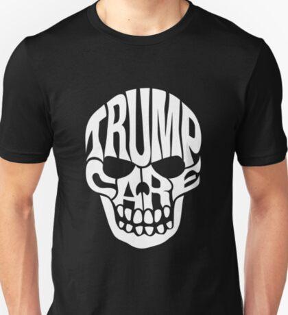 Trump Care Skull T-Shirt
