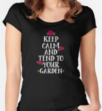 Keep Calm And Tend To Your Garden Women's Fitted Scoop T-Shirt