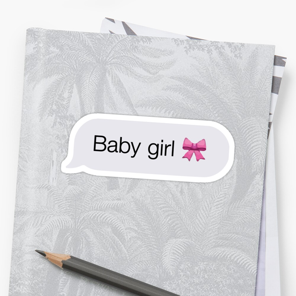 Baby Girl Daddy Emoji Text Sticker/T-Shirt by sticker church