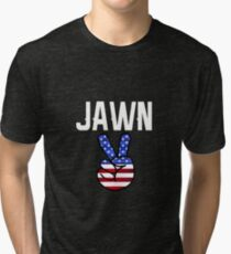 Jawn - Philly Slang with Peace Sign Tri-blend T-Shirt