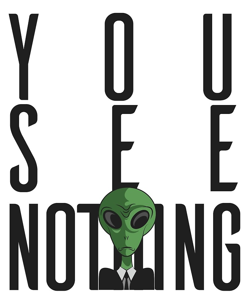 I See Nothing w/ Green Alien on a Suit by Freid