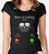 Beer Is Calling Shirt Women's Fitted Scoop T-Shirt