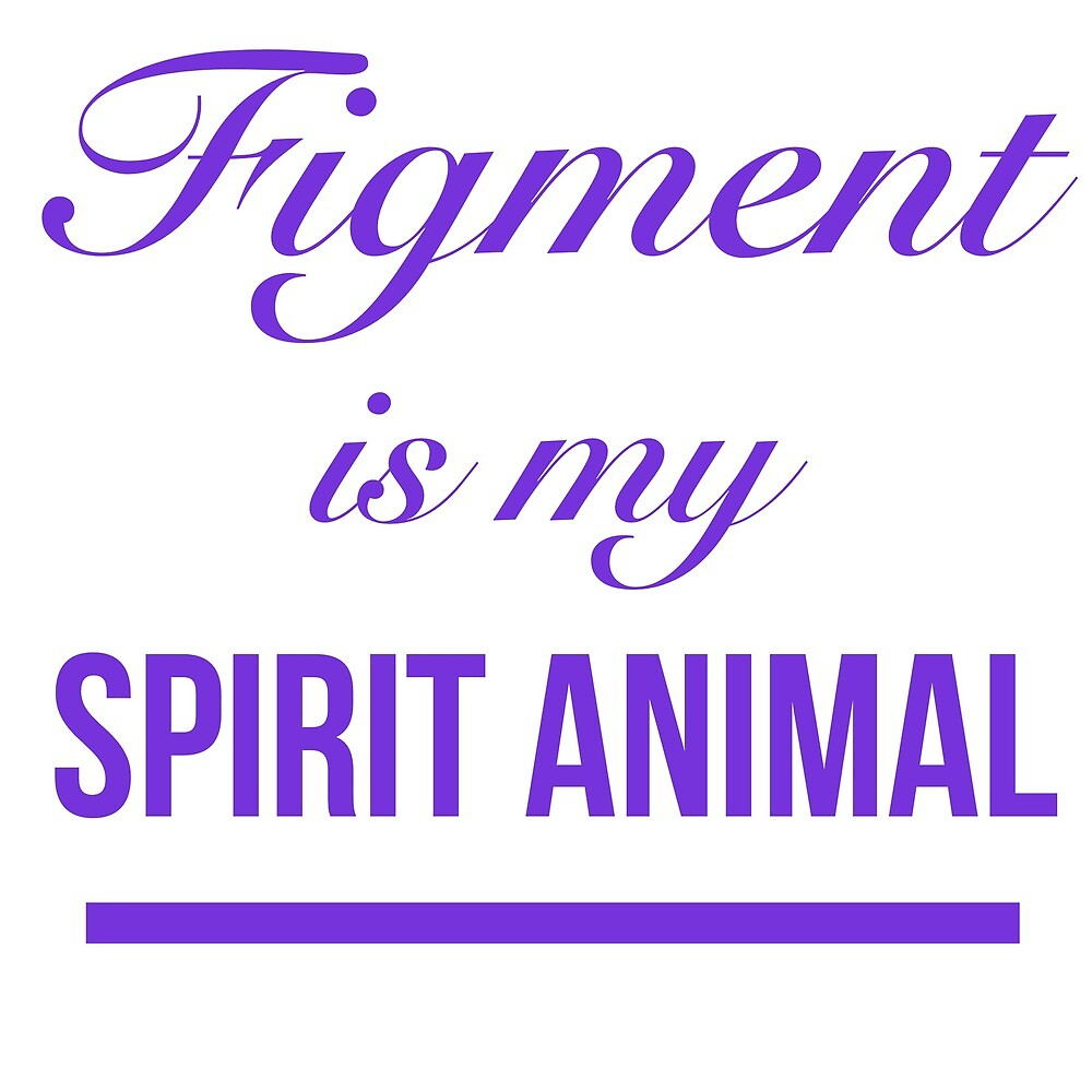 Figment is my Spirit Animal-Purple  by SavanahManos