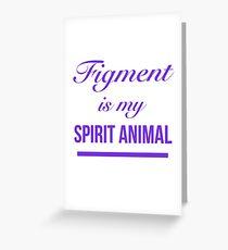 Figment is my Spirit Animal-Purple  Greeting Card