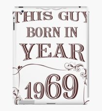 This guy born in year 1969 iPad Case/Skin
