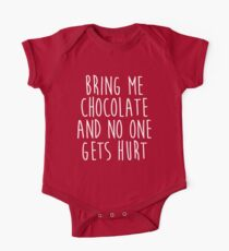 Bring Me Chocolate Funny Quote One Piece - Short Sleeve