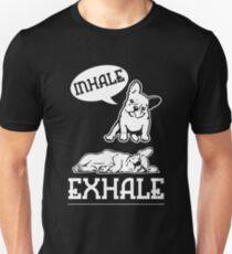 Inhale Exhale Yoga French Bulldog Shirt Unisex T-Shirt