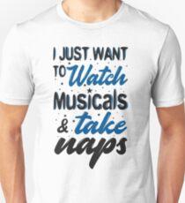 Camiseta ajustada Solo quiero ver musicales y tomar siestas