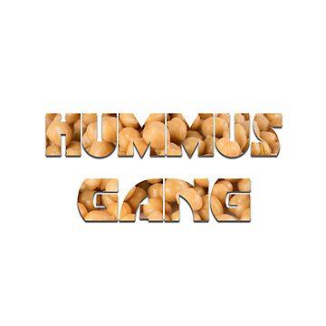HUMMUS GANG by Maynstream