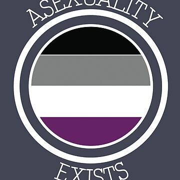 Asexuality Exists by KRoseInked