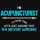 ACUPUNCTURIST NEVER WRONG by Avanwilima