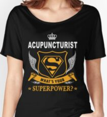 ACUPUNCTURIST SUPER POWER WING Women's Relaxed Fit T-Shirt