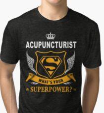 ACUPUNCTURIST SUPER POWER WING Tri-blend T-Shirt