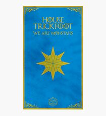 Game of Roles: House Trickfoot Photographic Print