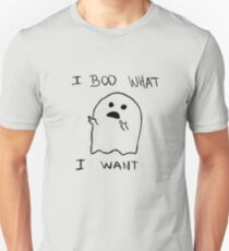 i boo what i want Unisex T-Shirt