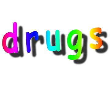 drug by Retromingent