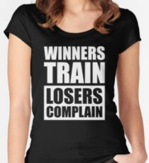 Winners Train Losers Complain - Gym Fitness Women's Fitted Scoop T-Shirt