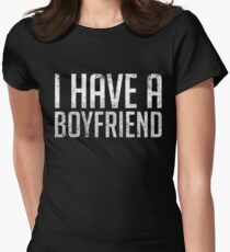 I Have A Boyfriend - Relationship Status T-Shirt