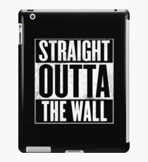 Game of Thrones - Straight Outta The Wall iPad Case/Skin