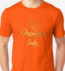 Princess Are Born In July Unisex T-Shirt