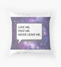 Liebe mich, fütter mich. Kissen