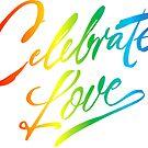 Celebrate Love by machmigo