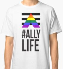 #AllyLife - BLK Classic T-Shirt