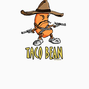 Taco Bean by InvisibleSmith