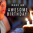 Awesome Birthday by GiveanAwesome