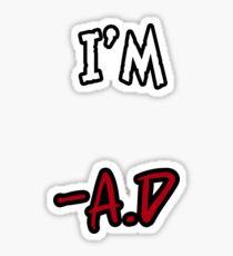 I'm.... Sticker