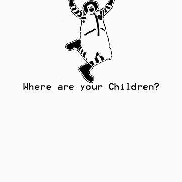 Where are your Children? by najeroux