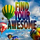 Find your Awesome by GiveanAwesome