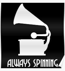 Always Spinning 4 Poster