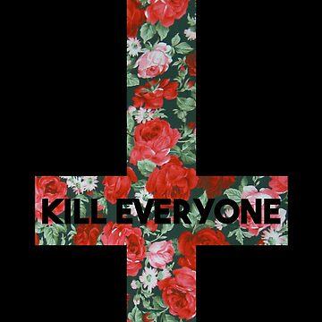 Kill Everyone by Apocalyptopia