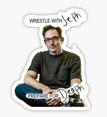 Wrestle with Jeph Sticker