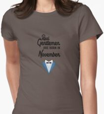Real Gentlemen are born in November R89dk Womens Fitted T-Shirt