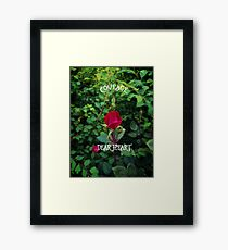 Courage, dear heart, C.S. Lewis quote in rosebud garden setting Framed Print