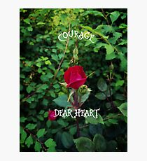 Courage, dear heart, C.S. Lewis quote in rosebud garden setting Photographic Print