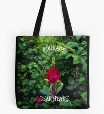 Courage, dear heart, C.S. Lewis quote in rosebud garden setting Tote Bag