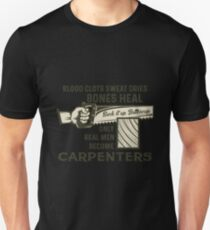 Only Real Men Become Carpenters Shirt Slim Fit T-Shirt