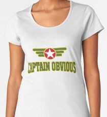 Captain Obvious Women's Premium T-Shirt